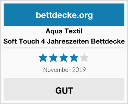 Aqua Textil Soft Touch 4 Jahreszeiten Bettdecke Test