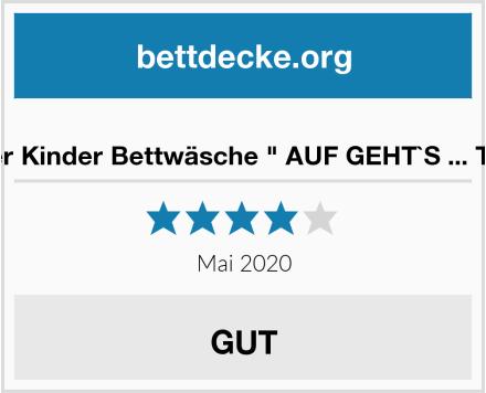 """Fein Biber Kinder Bettwäsche """" AUF GEHT`S ... TOOOR ! """" Test"""