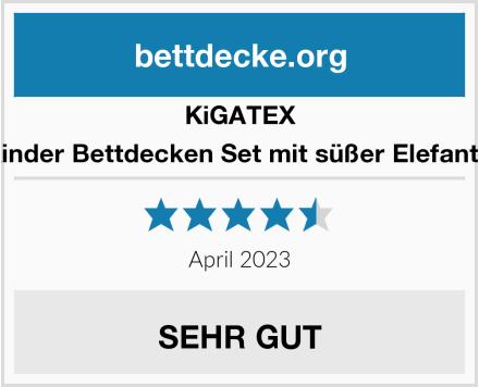 KiGATEX Oeko-Tex Kinder Bettdecken Set mit süßer Elefantensteppung Test