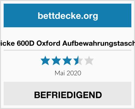 Dicke 600D Oxford Aufbewahrungstasche Test