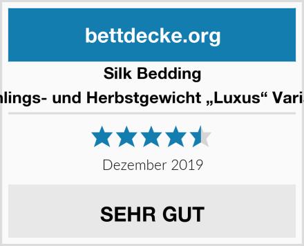 """Silk Bedding Frühlings- und Herbstgewicht """"Luxus"""" Variante Test"""