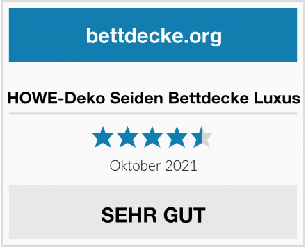 HOWE-Deko Seiden Bettdecke Luxus Test