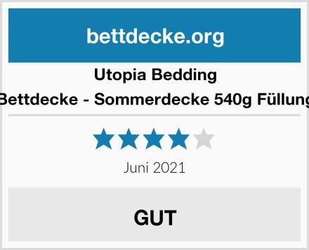 Utopia Bedding Bettdecke - Sommerdecke 540g Füllung Test