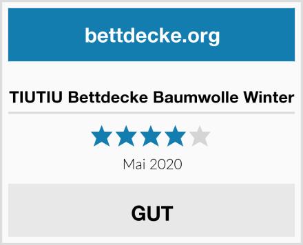TIUTIU Bettdecke Baumwolle Winter Test