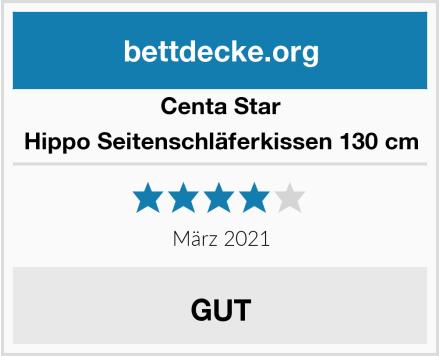Centa Star Hippo Seitenschläferkissen 130 cm Test