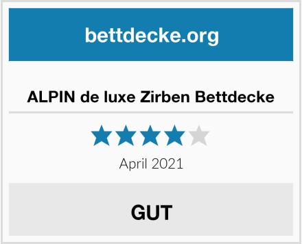 ALPIN de luxe Zirben Bettdecke Test
